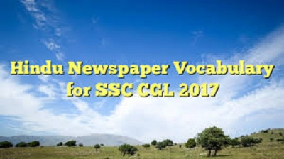 THE HINDU VOCAB FOR SBI PO AND SSC CGL
